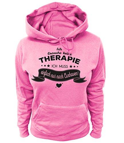 Artdiktat Damen Hoodie - Ich Brauche Keine Therapie - Ich muss einfach nur nach Cuxhaven Größe XL, rosa