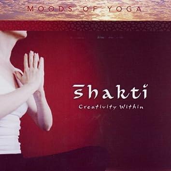 Moods of Yoga - Shakti