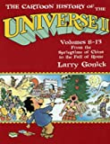 The Cartoon History of the Universe II - Volumes 8-13: From the Springtime of China to the Fall of Rome