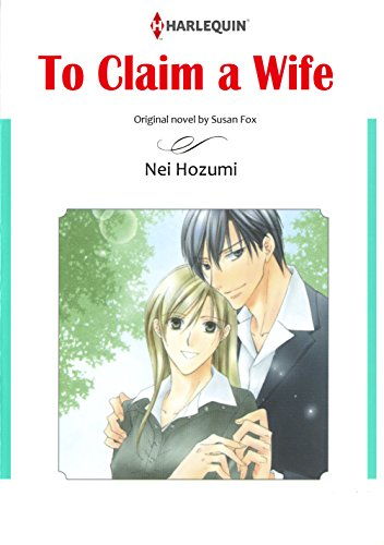 To Claim A Wife: Harlequin comics (English Edition)