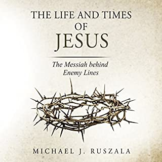 The Life and Times of Jesus audiobook cover art