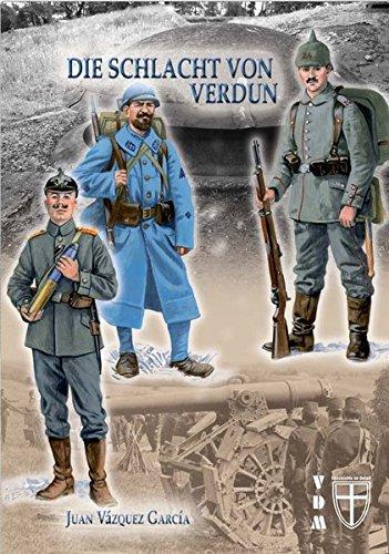 Die Schlacht von Verdun (Geschichte im Detail)