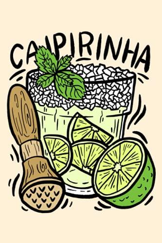 Caipirinha: Notizbuch (120 Seiten,...