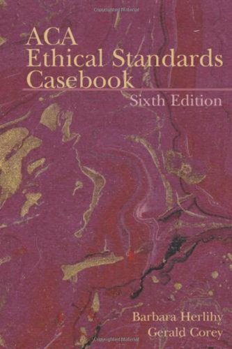B. Herlihy's,G. Corey's 6th(sixth) edition (ACA Ethical Standards Casebook (Paperback))(2006)
