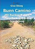 Buen Camino: Mit Rucksack statt Nagellack auf dem Jakobsweg