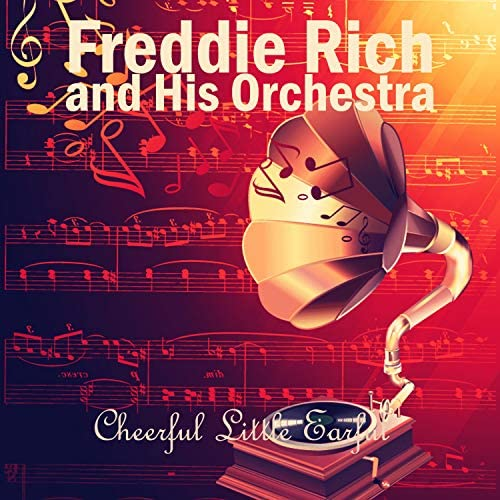 Freddie Rich and His Orchestra, Smith Ballew