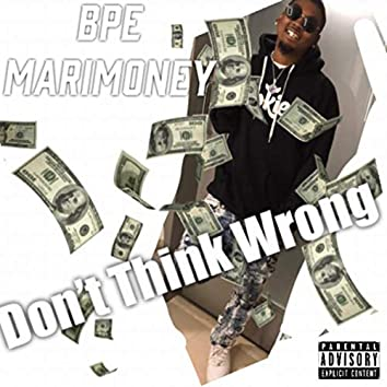 Don't Think Wrong (Freestyle)
