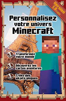 Personnaliser votre univers Minecraft par [Stéphane PILET]