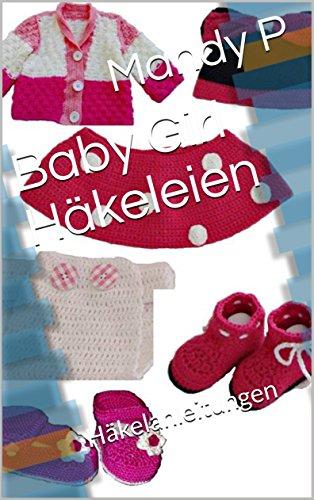 Baby Girl Häkeleien: Häkelanleitungen