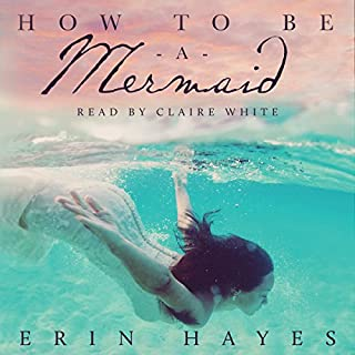 How to Be a Mermaid cover art