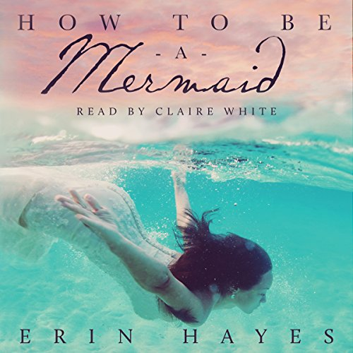 How to Be a Mermaid Titelbild
