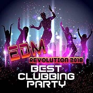 EDM Revolution 2018: Best Clubbing Party