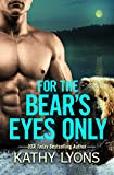 For the Bear's Eyes Only (Grizzlies Gone Wild Book 3)