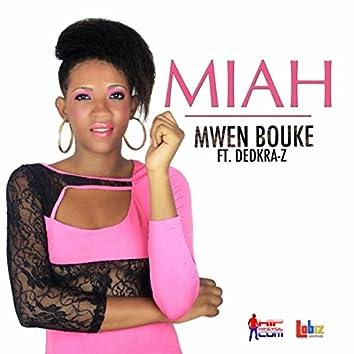 Mwen Bouke (feat. Dedkra-Z)