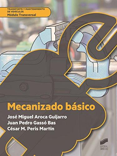 Mecanizado básico: 11 (Transporte y Mantenimiento de vehículos)
