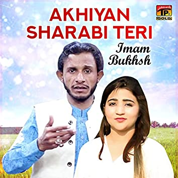 Akhiyan Sharabi Teri - Single