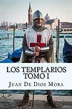 Los Templarios  Tomo I (Spanish) Edition (Spanish Edition)