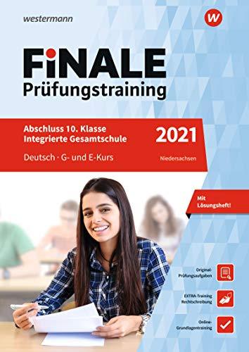 FiNALE Prüfungstraining Abschluss Integrierte Gesamtschule Niedersachsen: Deutsch 2021 Arbeitsbuch mit Lösungsheft