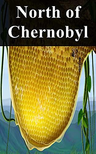 North of Chernobyl (Italian Edition)