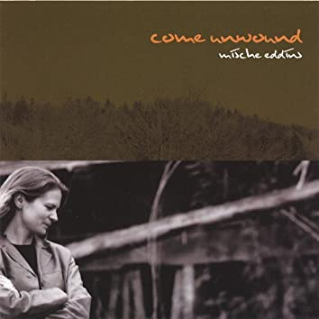 Come Unwound