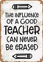 良い先生の影響は決して消えることはできません金属のレトロな壁の装飾ティンサインバー、カフェ、家の装飾