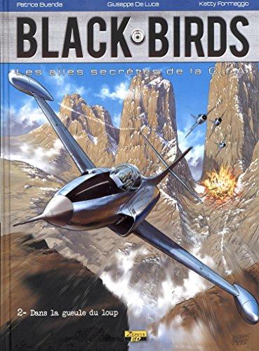 Black Birds, tome 2 : Dans la gueule du loup