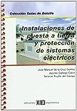 Instalaciones de puesta a tierra y protección de sistemas eléctricos (Colección Guías de bolsillo)
