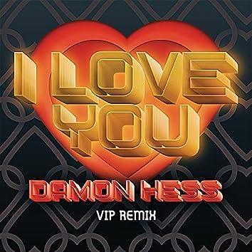 I Love You (VIP MIX)