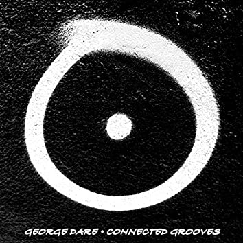 Connected Grooves EP