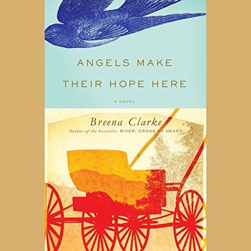 Angels Make Their Hope Here audiobook cover art