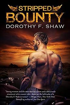 Stripped Bounty by [Dorothy F. Shaw]