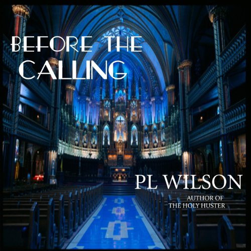 Before the Calling audiobook cover art