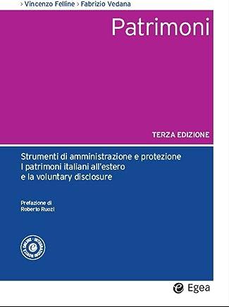 Patrimoni - III edizione: Amministrazione e protezione, patrimoni italiani allestero e voluntary disclosure