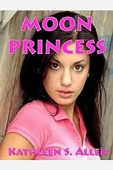 Moon Princess Kindle Edition