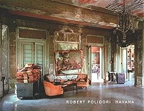Robert Polidori: Havana