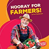 Hooray for Farmers! (Bumba Books ® — Hooray for Community Helpers!) (English Edition)
