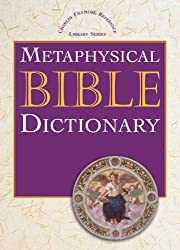 Metaphysical Bible Dictionary (Charles Fillmore Reference Library Series)