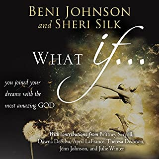What If...     You Joined your Dreams with the Most Amazing God              By:                                                                                                                                 Beni Johnson,                                                                                        Sheri Silk,                                                                                        Bill Johnson,                   and others                          Narrated by:                                                                                                                                 Anthea Hallett-Ybarra                      Length: 5 hrs and 37 mins     1 rating     Overall 5.0