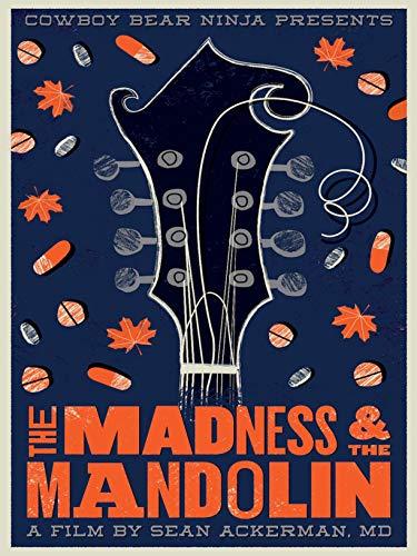 The Madness amp The Mandolin
