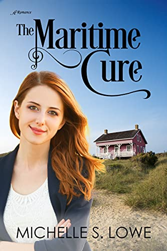 The Maritime Cure by [Michelle S. Lowe]