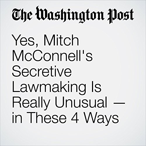 Yes, Mitch McConnell's Secretive Lawmaking Is Really Unusual — in These 4 Ways copertina
