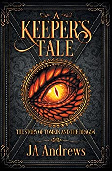 A Keeper's Tale - Book  of the Keeper Chronicles