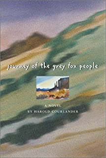 Journey of the Grey Fox People: A Novel