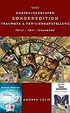 Kartenlegesytem 21: SONDEREDITION: Traumata & Familienaufstellung (Kartenlegesysteme)