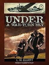 By L. M. Elliott - Under a War-Torn Sky (MP3 - Unabridged CD) (2014-12-10) [Audio CD]