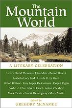 The Mountain World: A Literary Celebration