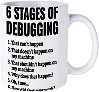 6 Stages of Debugging Fun 15-ounce coffee mug: unique ceramic for any occasion, for men and women who like cups and coffee cups