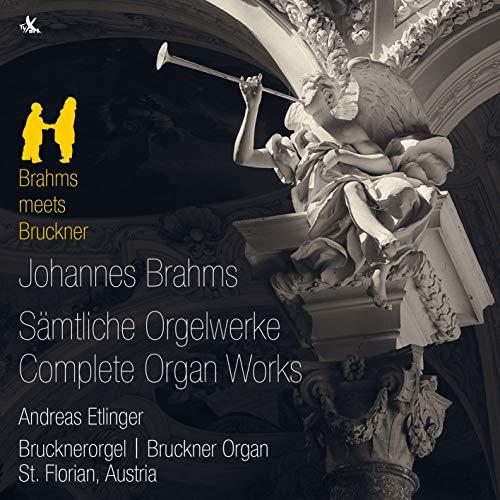 Brahms: Die Orgelwerke