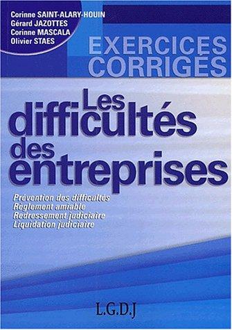 Les difficultés des entreprises: PRÉVENTION DES DIFFICULTÉS - RÈGLEMENT AMIABLE - REDRESSEMENT JUDICIAIRE - LIQUI