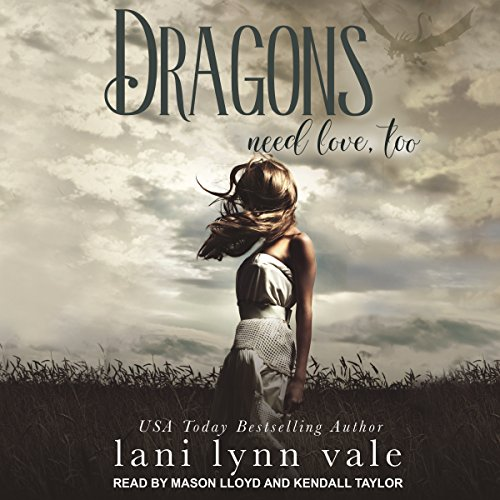 Dragons Need Love, Too audiobook cover art